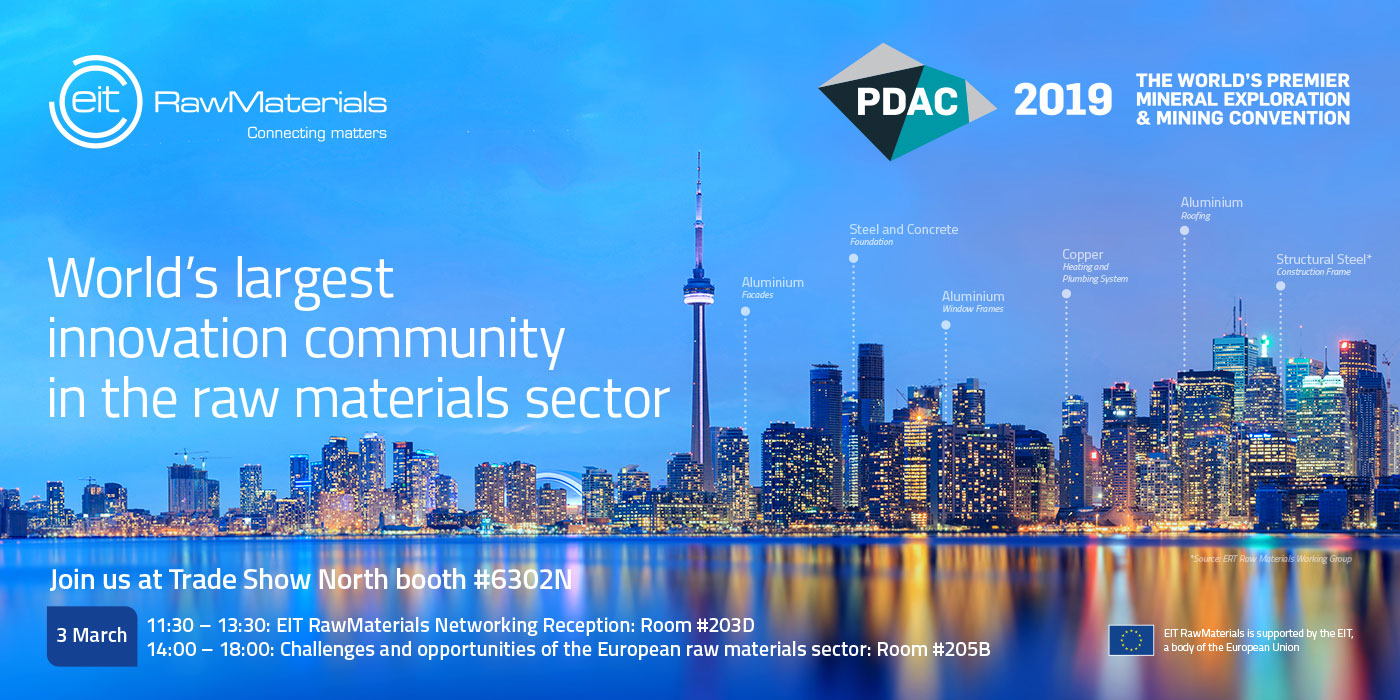 EIT RawMaterials at PDAC2019: Showcasing Innovations and Entreprenership in the raw materials sector in Europe